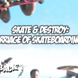 Skate & Destroy: The Twisted Marriage Of Skateboarding And Punk Rock