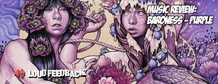 Loud Feedback Music Review: Baroness-Purple