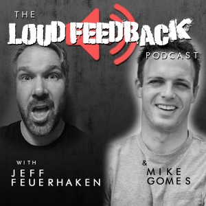 The Loud Feedback Podcast Icon