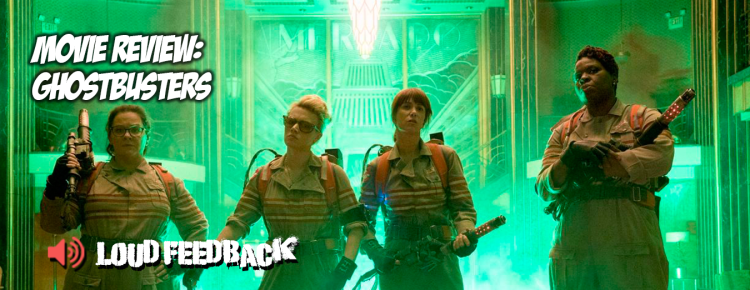 Loud Feedback Movie Review: Ghostbusters FI