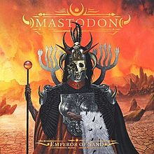 Loud Feedback Music Review: Mastodon - Emperor Of Sand Album Cover